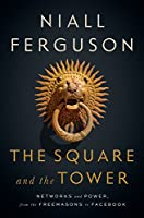 SQUARE AND THE TOWER, THE