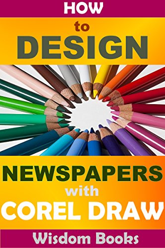 Book: Beginner's Guide On How to Design Newspapers With Corel Draw by Sesan Oguntade