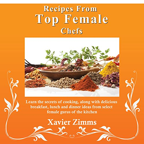 Recipes from Top Female Chefs cover art