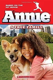 Annie: A True Family (Movie Tie-In) (Scholastic Readers)