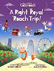 A Right Royal 'Roach Trip: Children's Adventure Series (Book 2) (The Little Cockroach)