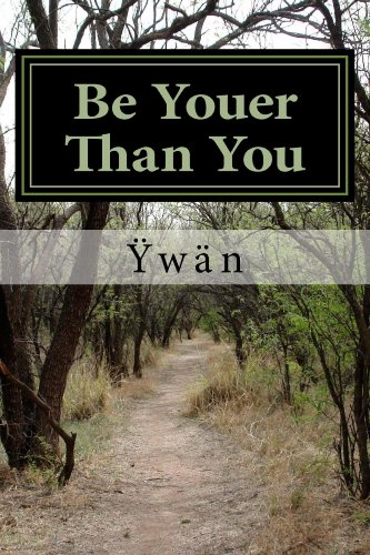 Be Youer Than You (English Edition)