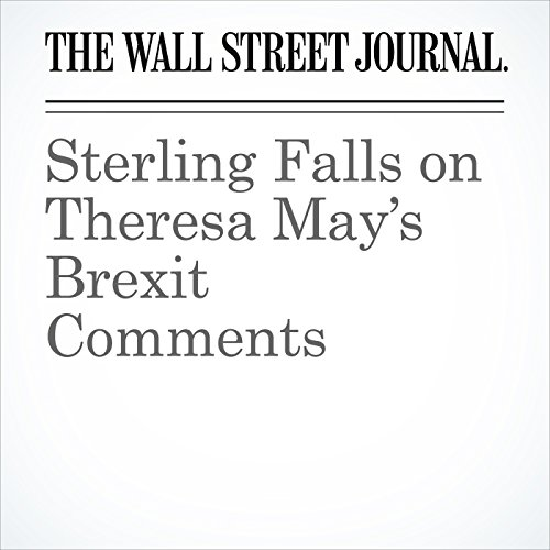 Sterling Falls on Theresa May's Brexit Comments copertina