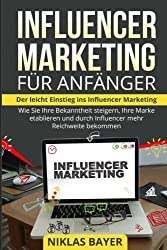 Influencer Marketing: Strategy, Reach and Risks - Book Recommendation (German)