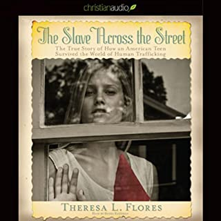 The Slave Across the Street                   By:                                                                                                                                 Theresa Flores                               Narrated by:                                                                                                                                 Renee Raudman                      Length: 5 hrs and 31 mins     96 ratings     Overall 4.0