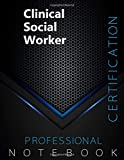 """Clinical Social Worker Certification Exam Preparation Notebook, examination study writing notebook, Office writing notebook, 140 pages, 8.5"""" x 11"""", Glossy cover, Black Hex"""