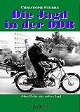 Die Jagd in der DDR: Ohne Pacht eine andere Jagd