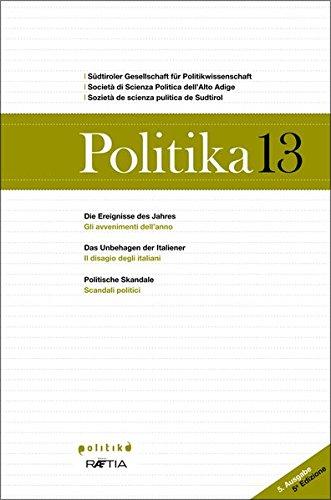 Politika 13: Jahrbuch für Politik (Politika / Jahrbuch für Politik | Annuario di politica | Anuer de pulitica)