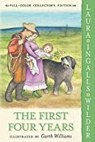The First Four Years: Full Color Edition (Little House, 9)