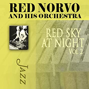 Red Sky at Night, Vol. 2