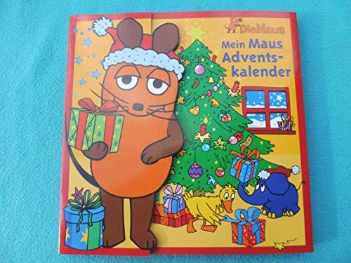 Die Maus: Mein Maus Adventskalender. Mit der Maus durch den Advent (Buch)