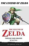 The Legend of Zelda: Zelda Timeline and Analysis (English Edition)