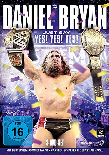 WWE - Daniel Bryan: Justa Say Yes! Yes! Yes! [3 DVDs]