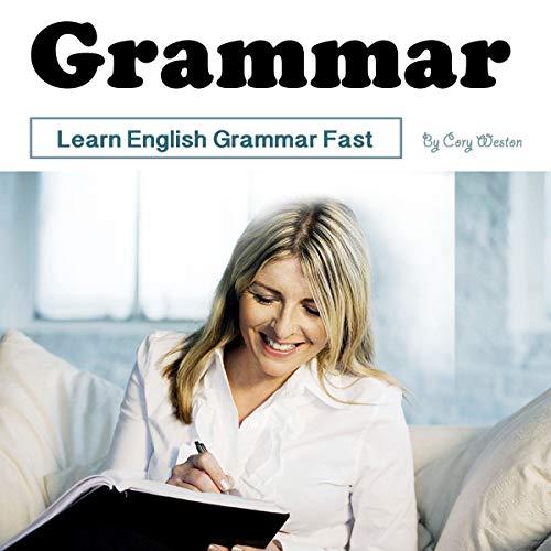 Grammar: Learn English Grammar Fast cover art