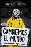Cambiemos el mundo: #huelgaporelclima (Narrativa)
