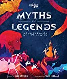 Myths and Legends of the World 1 (Lonely Planet Kids)
