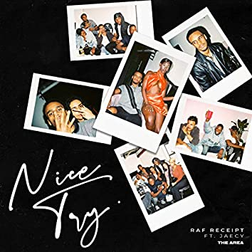 NICE TRY (feat. Jaecy)