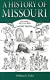 A History of Missouri (V1): Volume I, 1673 to 1820