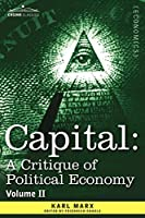 Capital: A Critique of Political Economy: The Process of Circulation of Capital