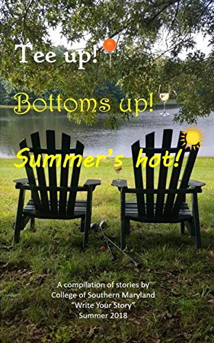 Tee Up Bottom's Up Summer's Hot: CSM 2018 Summer Cohort WYSC (CSM WYSC Book 6) (English Edition)