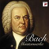 Johann Sebastian Bach - Meisterwerke