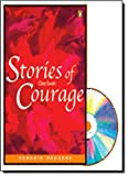 *STORIES OF COURAGE (CD PACK) PGRN3 (Penguin Readers (Graded Readers))