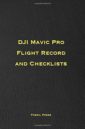 DJI Mavic Pro Flight Record and Checklists