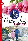 Monika Bauer 4er Box – Liebesromane: Bitter ist die Wahrheit – Deine Liebe war nur Schein – Sie war so schön wie die Sünde – Schicksal unterm Unglücksstern (Monika Bauer Box) (German Edition)
