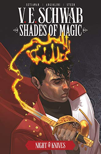Schwab, V: Shades of Magic: The Steel Prince: Night of Knive