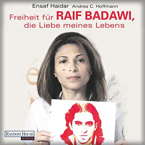 Freiheit für Raif Badawi, die Liebe meines Lebens Titelbild