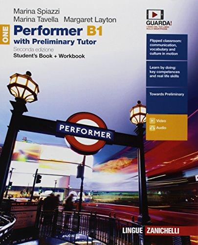 Performer B1. Updated with new preliminary tutor. Per le Scuole superiori. Con Libro: New preliminary tutor. Con Contenuto digitale (fornito elettronicamente) [Lingua inglese]: Vol. 1