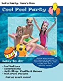 Let's Party, Here's How: Cool Pool Party