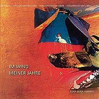 Im Wind meiner Jahre II: Versuchsstation Leben