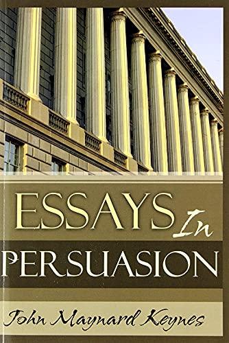 Essays In Persuasion (English Edition)