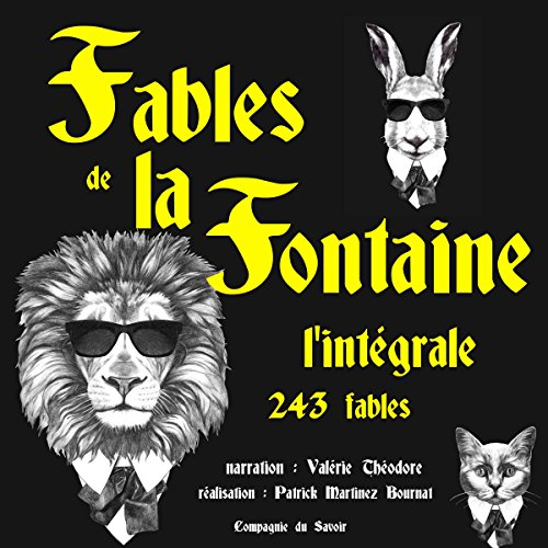Fables de la Fontaine : l'intégrale - 243 fables audiobook cover art