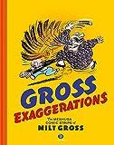 GROSS EXAGGERATIONS MESHUGA COMICS MILET GROSS HC: The Meshuga Comic Strips of Milt Gross
