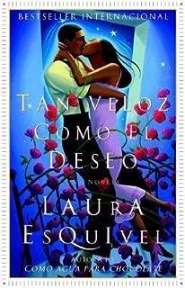 Tan Veloz Como El Deseo( Una Novela)[SPA-TAN VELOZ COMO EL DESEO][Spanish Edition][Paperback]