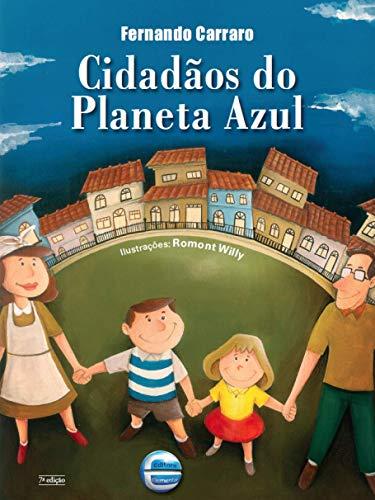 Cidadãos Planeta Azul Fernando Carraro