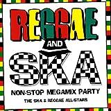 Reggae and Ska Non-Stop Megamix Party (The Ska & Reggae All-Stars)