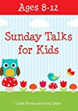 Sunday Talks for Kids (Ages 8-12)