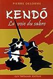 Kendo - La voie du sabre