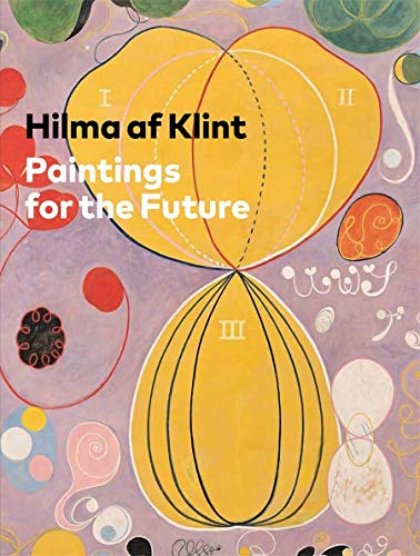 Bashkoff, T: Hilma af Klint: Paintings for the Future