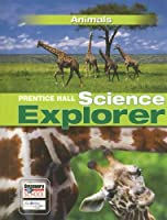 Prentice Hall Science Explorer: Animals