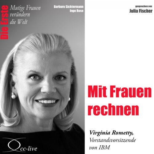 Mit Frauen rechnen - Virginia Rometty audiobook cover art