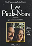 Les pieds-noirs (Ces minorités qui font la France) (French Edition)