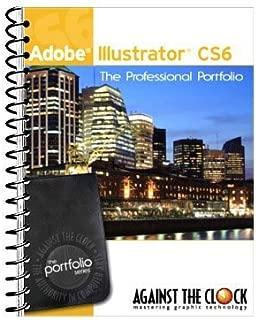 Adobe Illustrator CS6 The Professional Portfolio Series