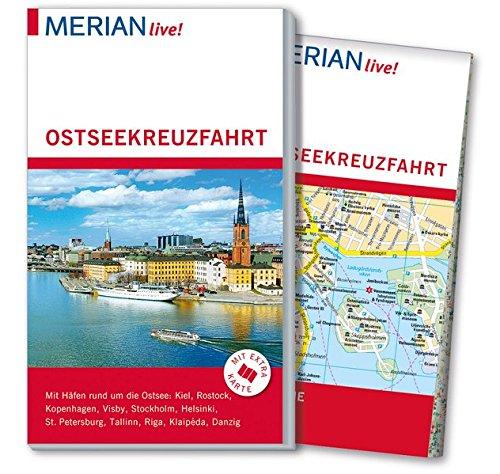 MERIAN live! Reiseführer Ostseekreuzfahrt: Mit Kartenatlas im Buch und Extra-Karte zum Herausnehmen
