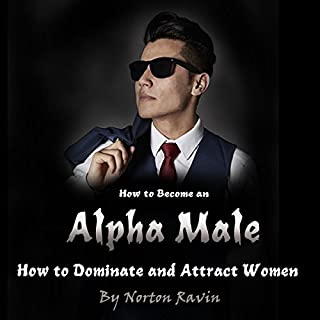 How to Become an Alpha Male audiobook cover art