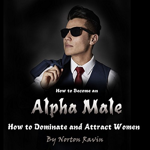 How to Become an Alpha Male cover art