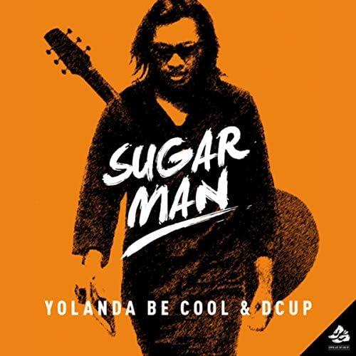 Yolanda Be Cool & Dcup